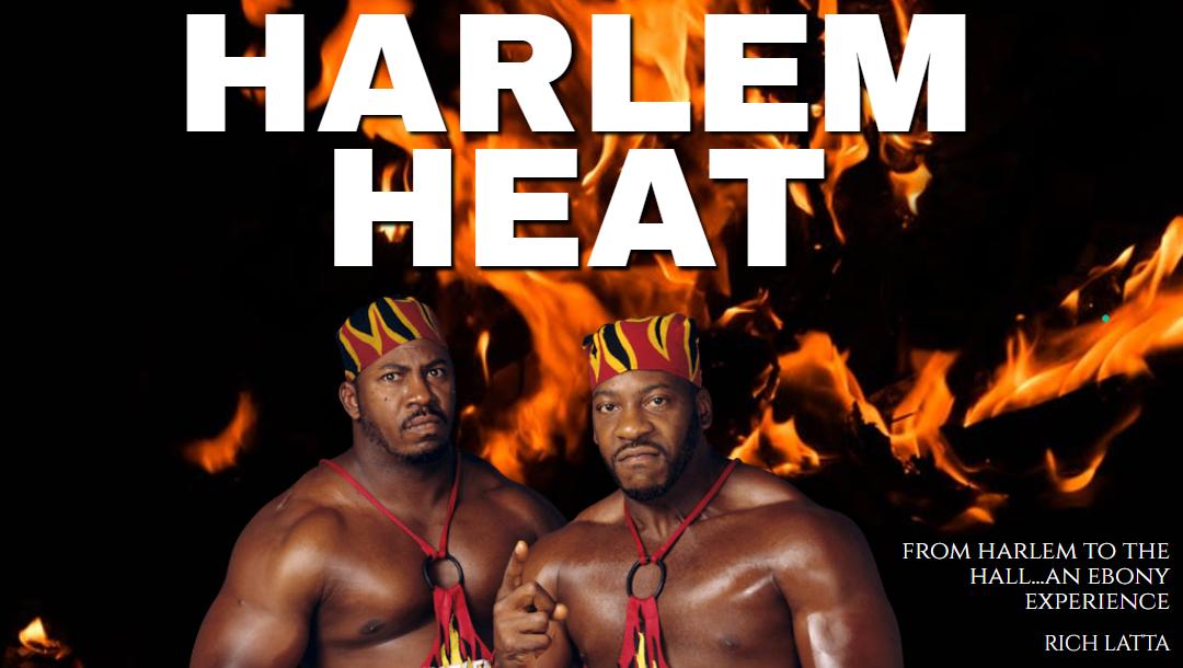 Harlem Heat: From Harlem (Houston) To The Hall Of Fame, An Ebony Experience