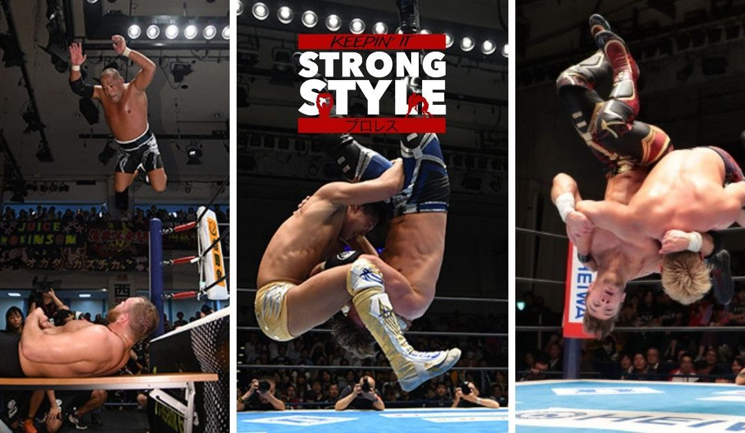 Keepin' It Strong Style – EP 86 – NJPW G1 Climax 29 Nights 5-7 Review