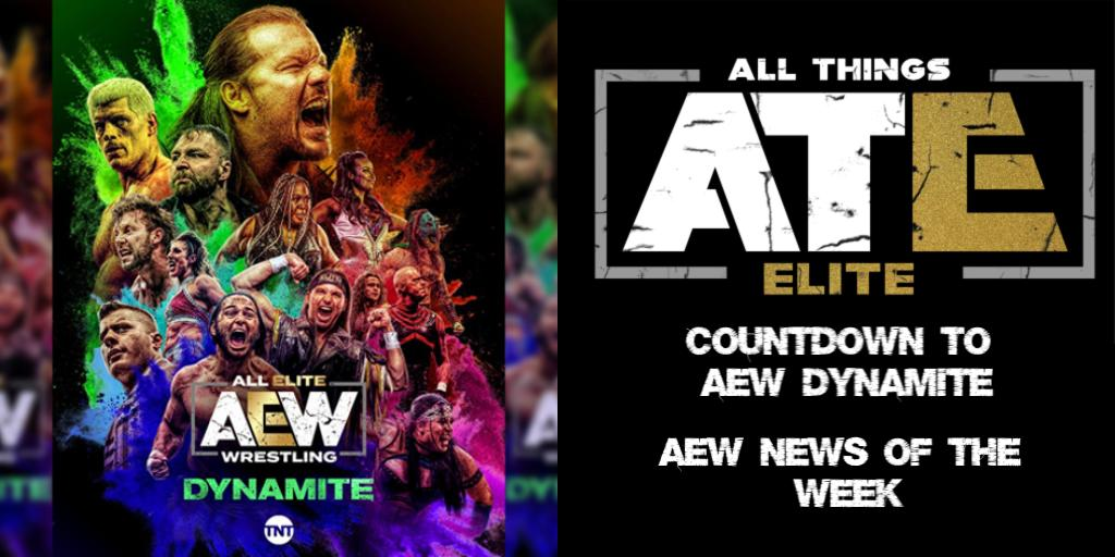All Things Elite Episode 30: AEW Dynamite preview and 30th episode Supershow