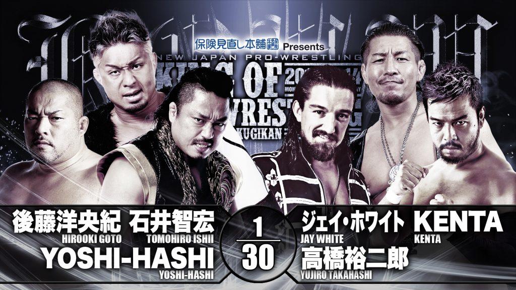 CHAOS (Hirooki Goto, Tomohiro Ishii and YOSHI-HASHI) vs Bullet Club (Jay White, KENTA and Yujiro Takahashi)