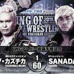 King of Pro Wrestling IWGP Heavyweight Championship: Kazuchika Okada (C) vs SANADA