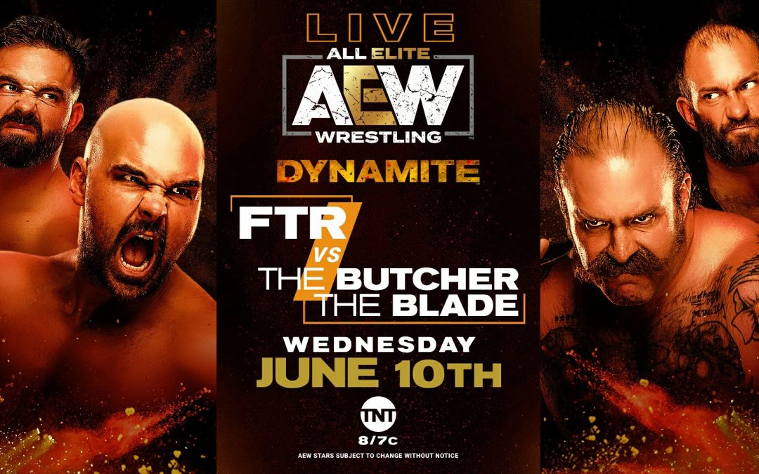 FTR Debuts: AEW Dynamite Preview for June 10th