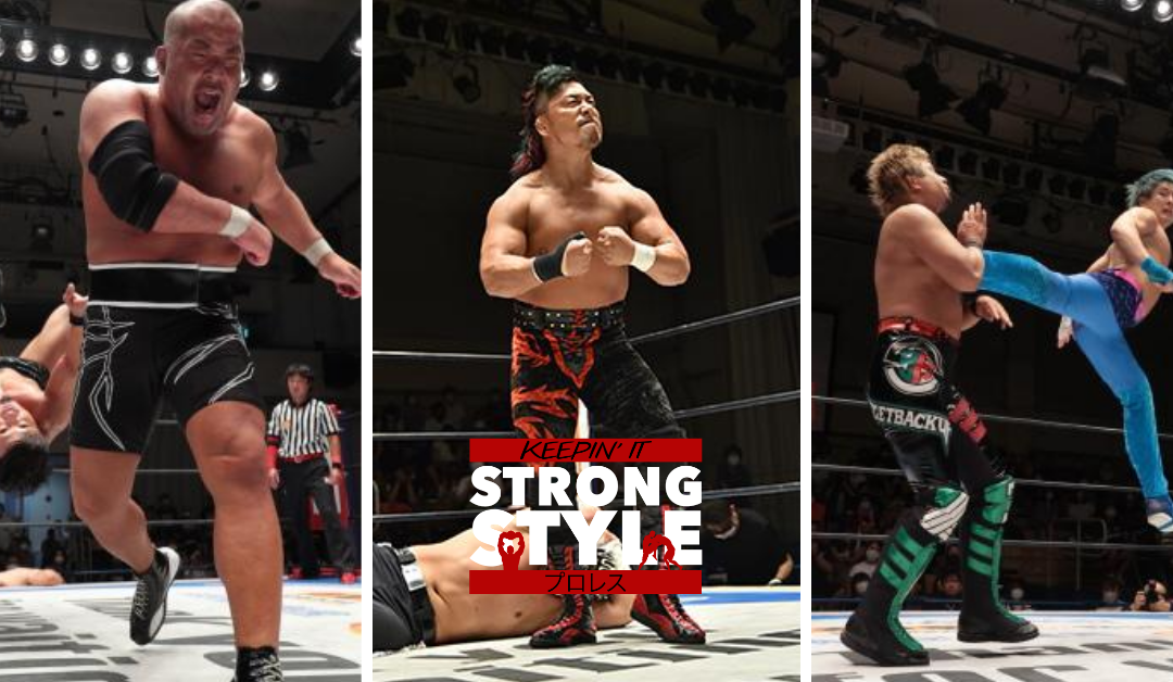 Keepin' It Strong Style – EP 141 – NEVER 6 Man Tournament & New Japan Cup USA 1st Round Reviews