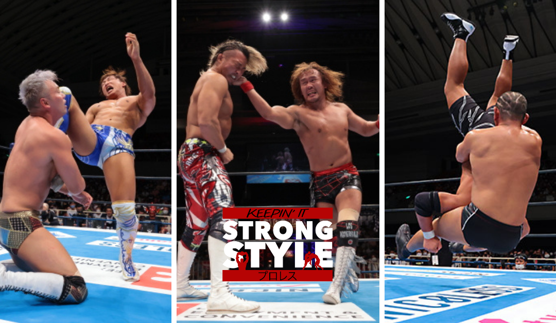 Keepin' It Strong Style – EP 147 – G1 Climax 30 Nights 1 & 2 Review