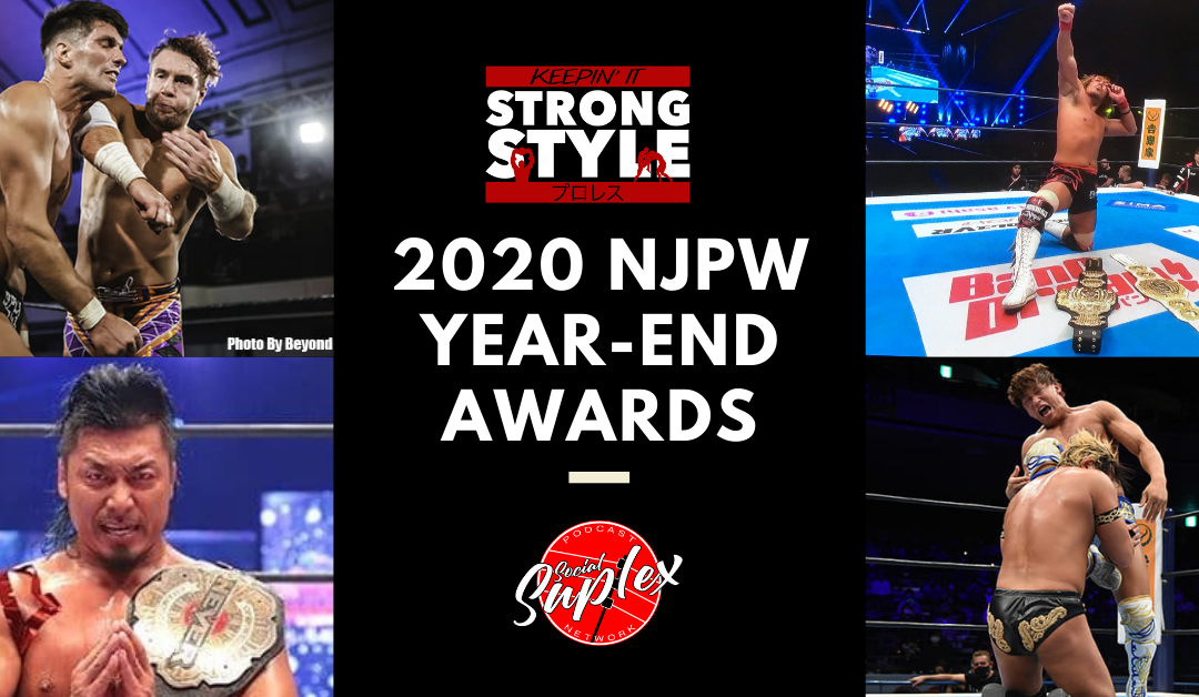 Keepin' It Strong Style – EP 160 – 2020 NJPW Year-End Award Winners