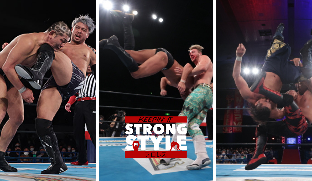 Keepin' It Strong Style – EP 172 – New Japan Cup 2021 Nights 5-10 Review