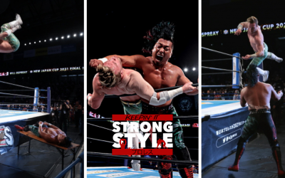 Keepin' It Strong Style – EP 173 – New Japan Cup 2021 Finals Review