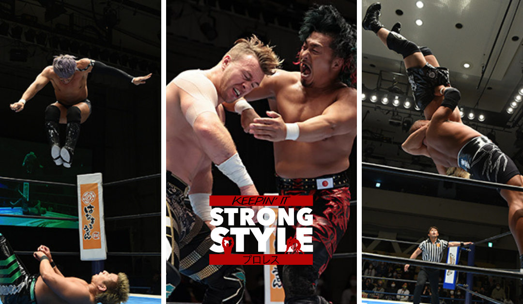Keepin' It Strong Style – EP 177 – NJ Cup USA Semi-Finals, Road to Wrestling Dontaku, NJPW Attendance, & More!