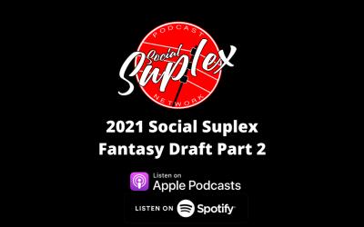 Social Suplex 2021 Fantasy Draft Voting