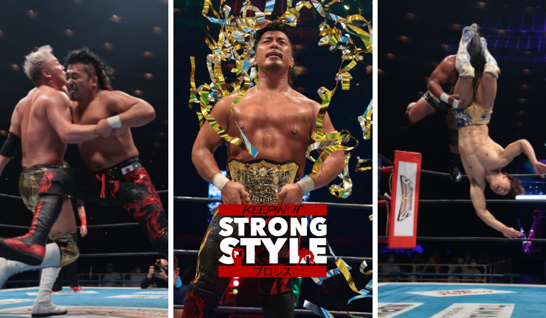 Keepin' It Strong Style – EP 184 – NJPW Dominion 2021 Review