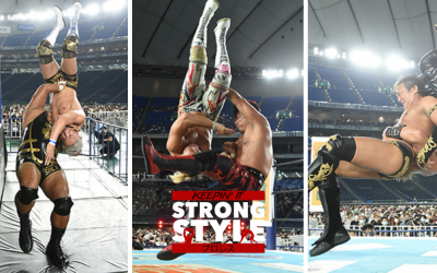 Keepin' It Strong Style – EP 191 – Wrestle Grand Slam in Tokyo Dome Review