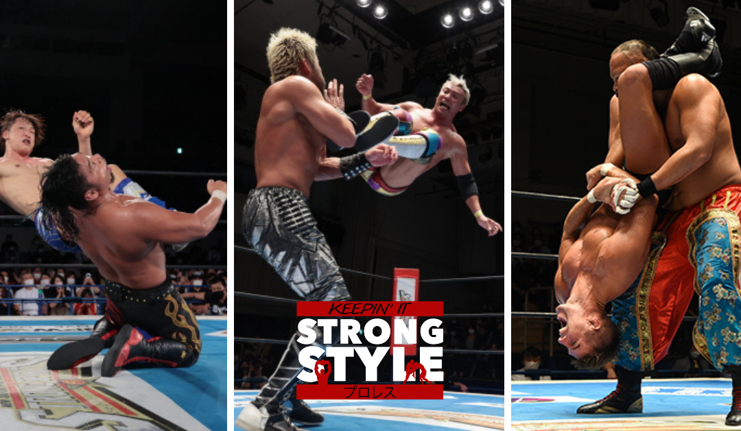 Keepin' It Strong Style – EP 201 – G1 Climax 31 Nights 6-10 Review